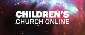 Click here for Childrens_Church_Online_B