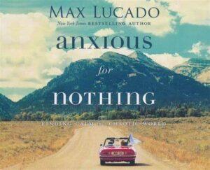Be anxious